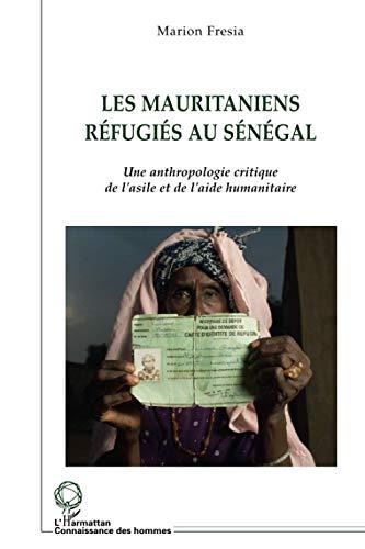 9782296077300: Les Mauritaniens réfugiés au Sénégal (French Edition)