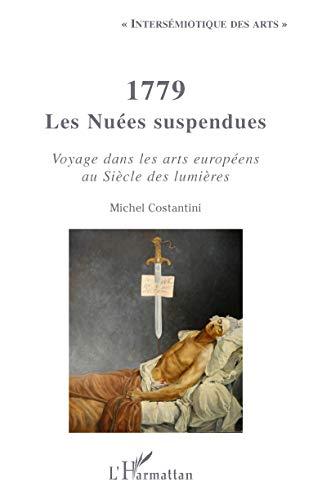 1779 Les Nuées suspendues : Voyage dans: Michel Costantini