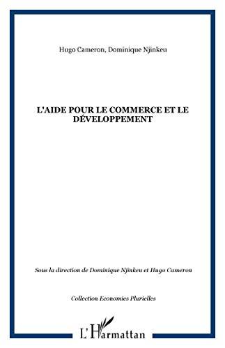 L'aide pour le Commerce et le Développement (French Edition): Dominique Njinkeu