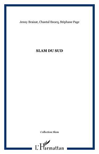 9782296077980: Slam du Sud (French Edition)