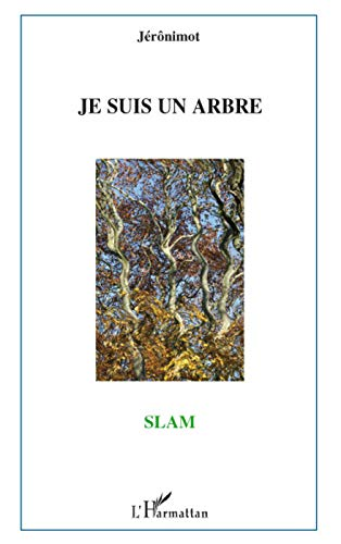 9782296078062: Je suis un arbre (French Edition)
