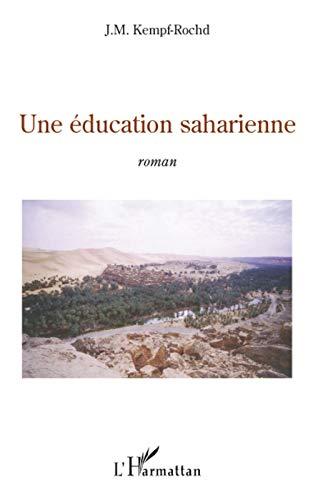 9782296078666: Education Saharienne Roman (French Edition)