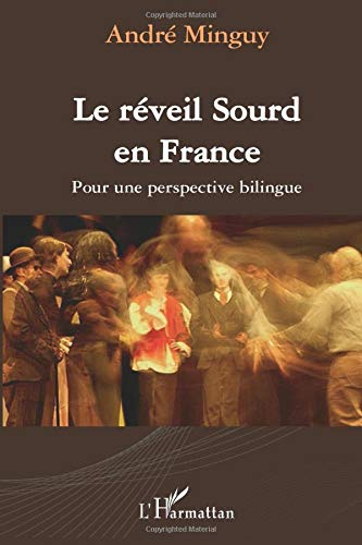 9782296078987: Le réveil Sourd en France (French Edition)