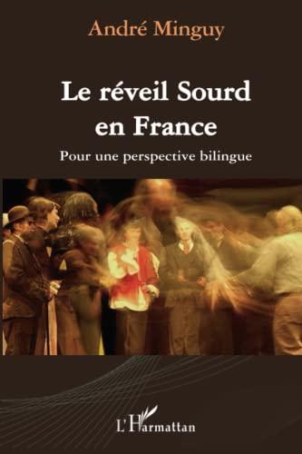 9782296078987: Le r�veil Sourd en France : Pour une perspective bilingue