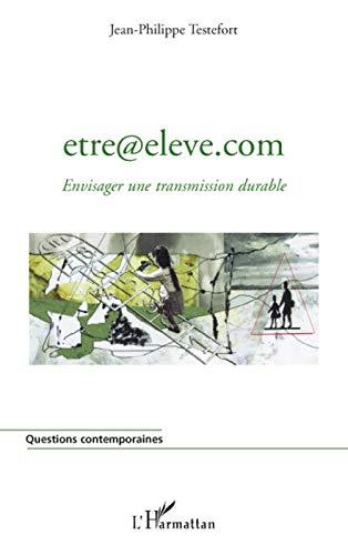 9782296079038: etre@eleve.com (French Edition)