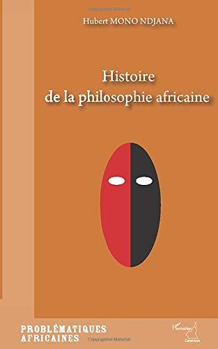 9782296079069: Histoire de la philosophie africaine (French Edition)