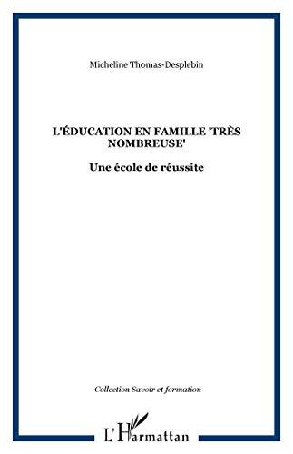 9782296079342: L'éducation en famille (French Edition)