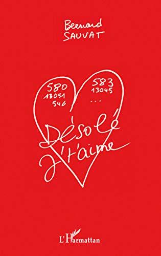 9782296079793: Désolé j'taime (French Edition)