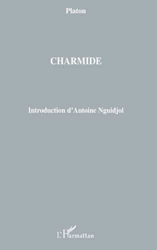 9782296080447: Charmide (French Edition)