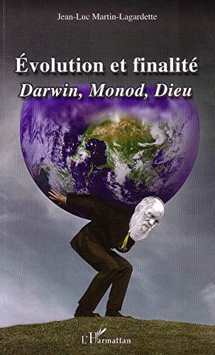 9782296080959: Evolution et finalité (French Edition)