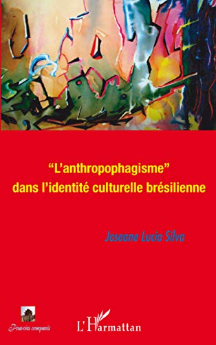 9782296080980: L'anthropophagisme