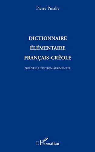 9782296081024: Dictionnaire élémentaire français-créole: Nouvelle édition augmentée