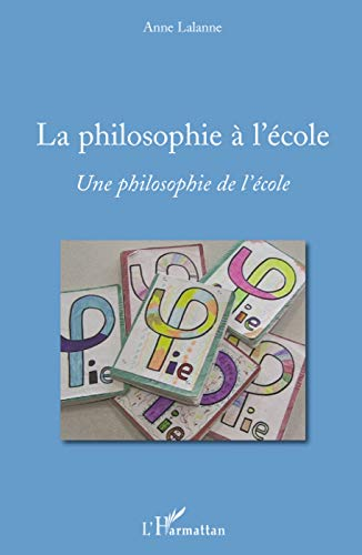 9782296081970: La philosophie à l'école (French Edition)