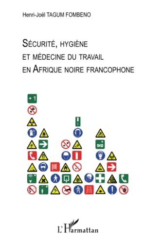Sécurité, hygiène et médecine du travail en: Henri-Joël Tagum Fombeno