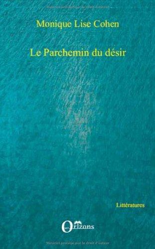 9782296087385: Parchemin du Desir