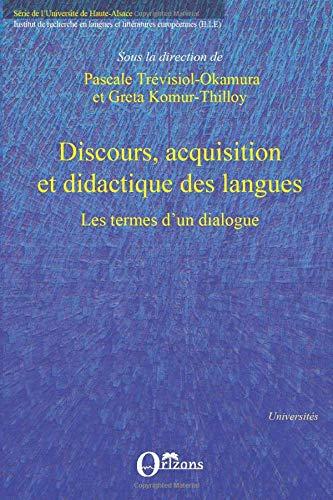 9782296088023: Discours, acquisition et didactique des langues: Les termes d'un dialogue (French Edition)