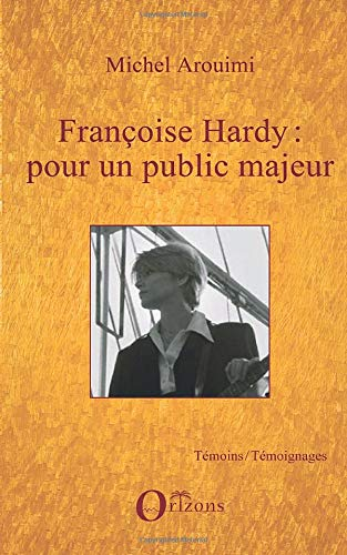 9782296088351: Françoise Hardy : pour un public majeur (French Edition)