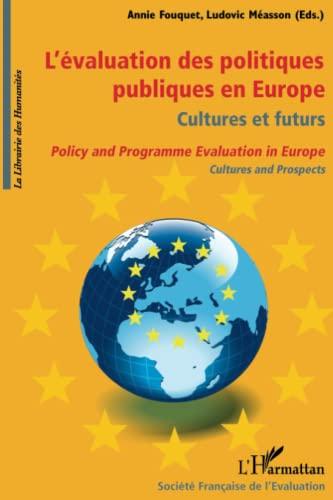 9782296090699: L'�valuation des politiques publiques en Europe : cultures et futurs
