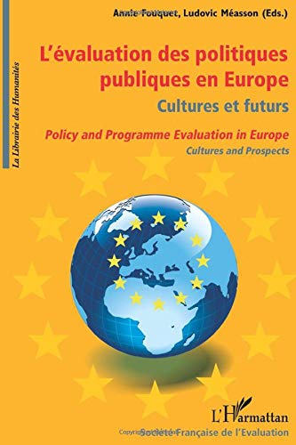 9782296090699: L'évaluation des politiques publiques en Europe, culture et futurs: Policy and Programme Evaluation in Europe, Cultures and Prospects (French Edition)