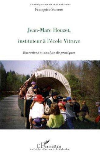 9782296091245: Jean-Marc Houzet, instituteur à l'école Vitruve (French Edition)