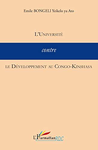 9782296091344: Universit� Contre le Developpement au Congo Kinshasa