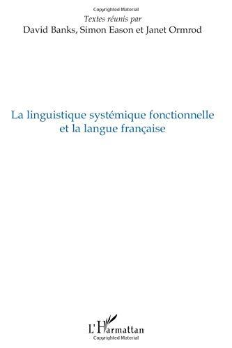 La linguistique systémique fonctionnelle et la langue: David Banks; Simon