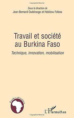 9782296092921: Travail et société au Burkina Faso (French Edition)