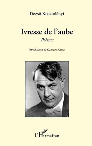 9782296092990: Ivresse de l'aube: Poèmes (French Edition)