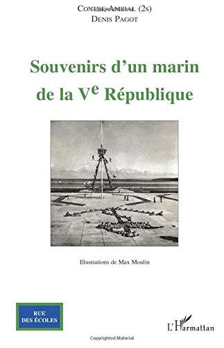 9782296093096: Souvenirs d'un marin de la V° République