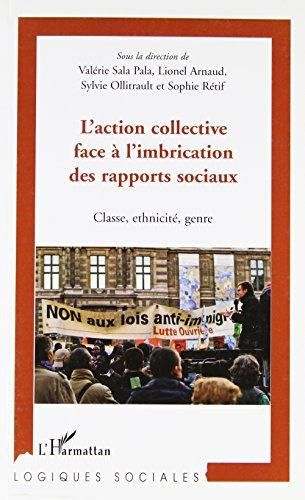 L'action collective face à l'imbrication des rapports: Lionel Arnaud; Sylvie