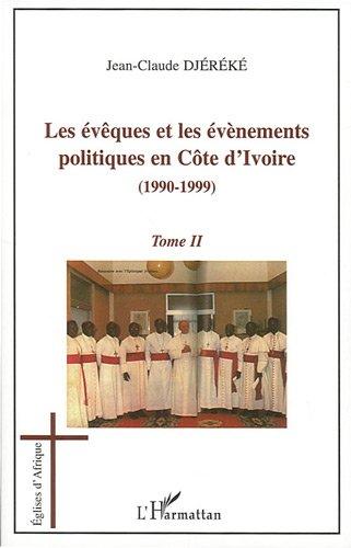 Les évêques et les évènements politiques en Côte d'Ivoire...