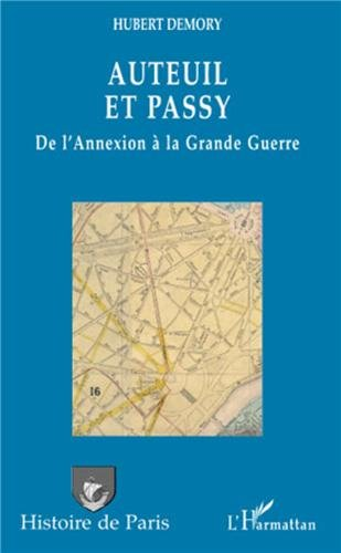 Auteuil et Passy (French Edition) (2296098703) by Hubert Demory