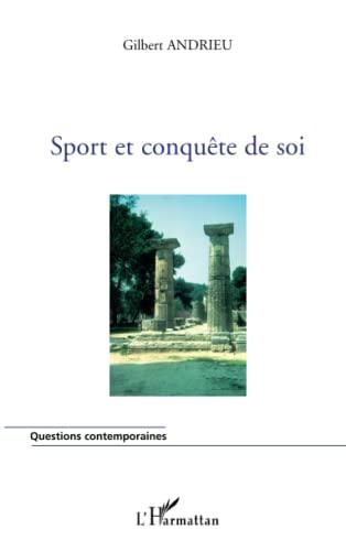 9782296098992: Sport et conquête de soi (French Edition)