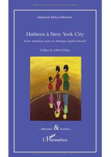 9782296099531: Haïtiens à New York City : Entre Amérique noire et Amérique multiculturelle