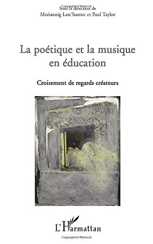 9782296101616: La poétique et la musique en éducation (French Edition)