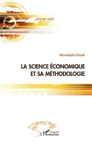9782296102842: La science économique et la méthodologie