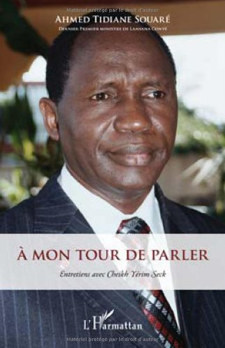 A Mon Tour de Parler: Ahmed Tidiane Souaré