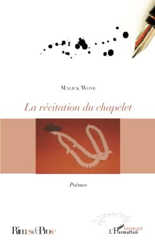 9782296103054: La récitation du chapelet: Poèmes (French Edition)