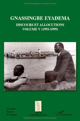Gnassingbe Eyadema, Discours et allocutions : Volume 5, 1993-1999 - Assiongbor Folivi