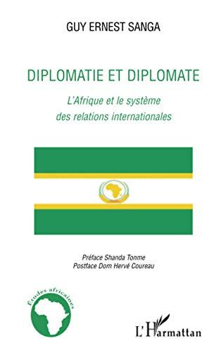 9782296104709: Diplomatie et diplomate : L'Afrique et le syst�me des relations internationales