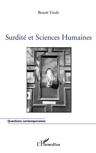 9782296105003: Surdité et Sciences Humaines (French Edition)