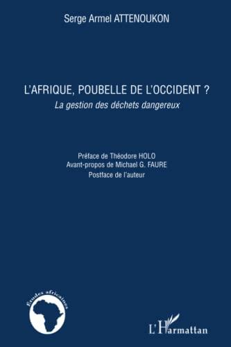 9782296105065: L'Afrique, poubelle de l'Occident ? (French Edition)