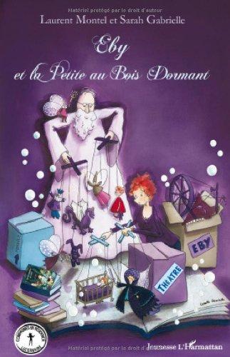 9782296105454: Eby et la Petite au Bois Dormant