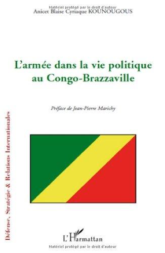 9782296106062: L'armée dans la vie politique au Congo-Brazzaville