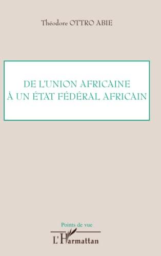 De l'union africaine: Théodore Ottro Abie