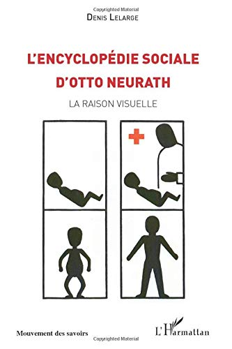 9782296107359: L'Encyclopedie sociale d'Otto Neurath : La raison visuelle