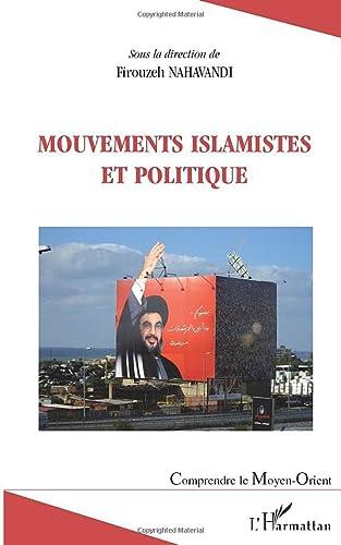 9782296107625: Mouvements islamistes et politique (French Edition)