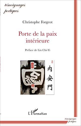 9782296107670: Porte de la paix intérieure (French Edition)