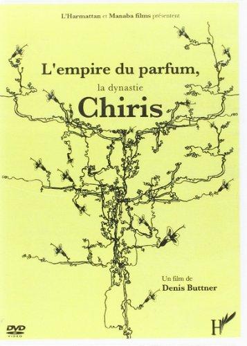 Empire du Parfum la Dynastie Chiris (DVD): Harmattan/Manaba Fil