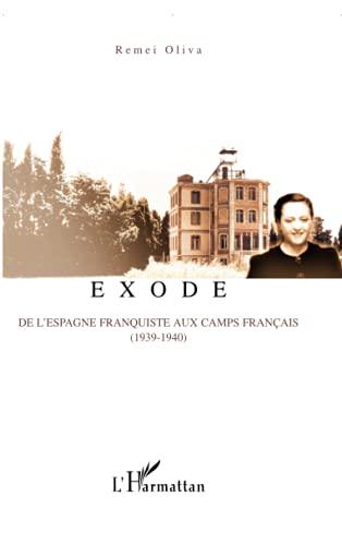 9782296111578: Exode: De l'Espagne franquiste aux camps français (1939-1940)